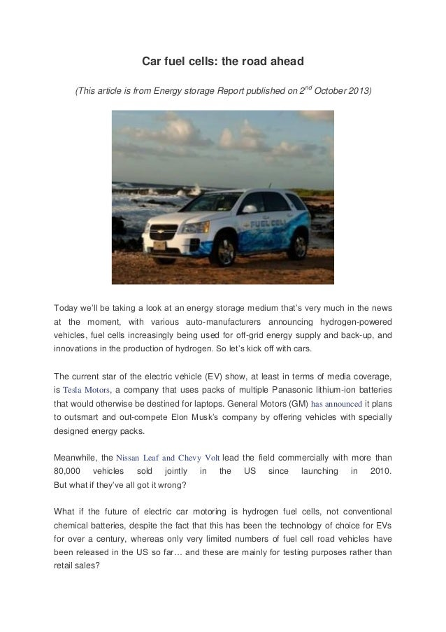 Car fuel cells: the road ahead (This article is from Energy storage Report published on 2nd October 2013)  Today we'll be ...