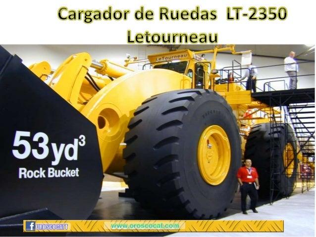 Generation 2 Product LineL-2350 L-1850 L-1350 L-950 L-1150 Engine 1715 KW (2300HP) 16V4000 QSK60 16V Payload Standard 72,5...