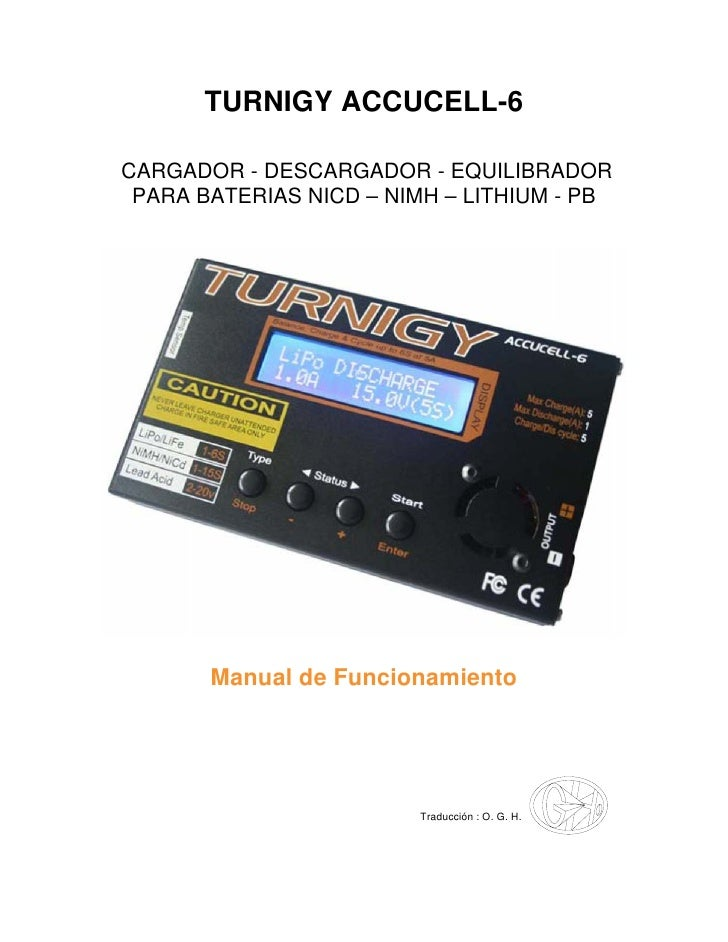 TURNIGY ACCUCELL-6  CARGADOR - DESCARGADOR - EQUILIBRADOR  PARA BATERIAS NICD – NIMH – LITHIUM - PB            Manual de F...