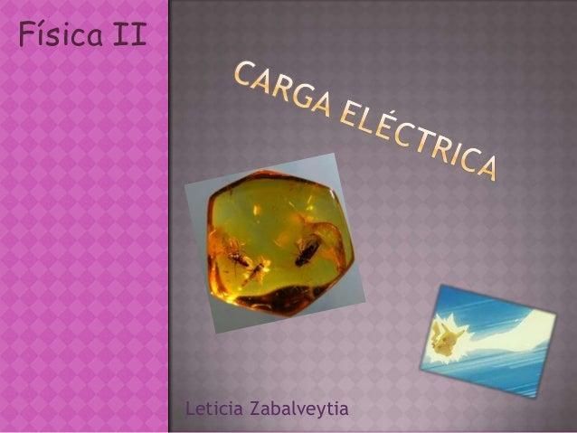 Física II Leticia Zabalveytia