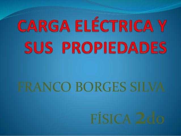 FRANCO BORGES SILVA FÍSICA 2do