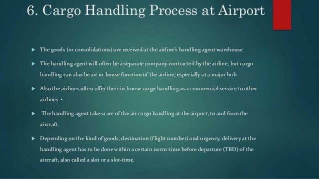 Cargo And Terminal Handling At Airport