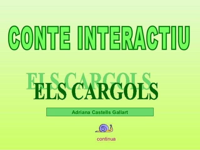Adriana Castells Gallart          continua