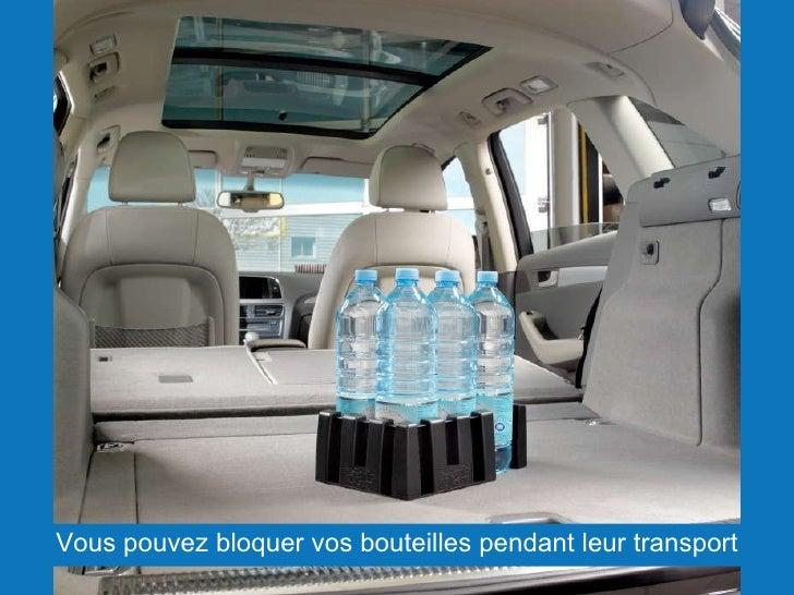 <ul><li>Vous pouvez bloquer vos bouteilles pendant leur transport </li></ul>