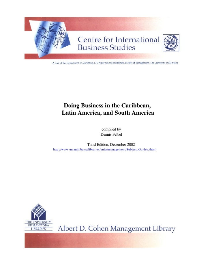 Doing Business in the Caribbean,     Latin America, and South America                                compiled by          ...
