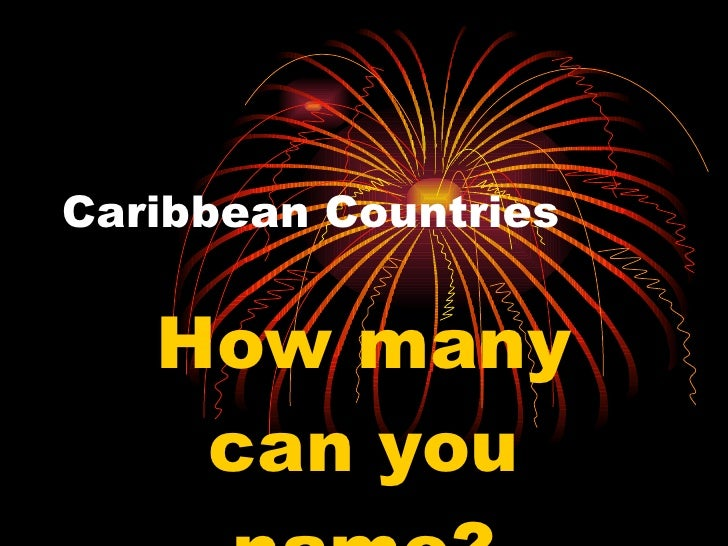 Caribbean Countries How many can you name?
