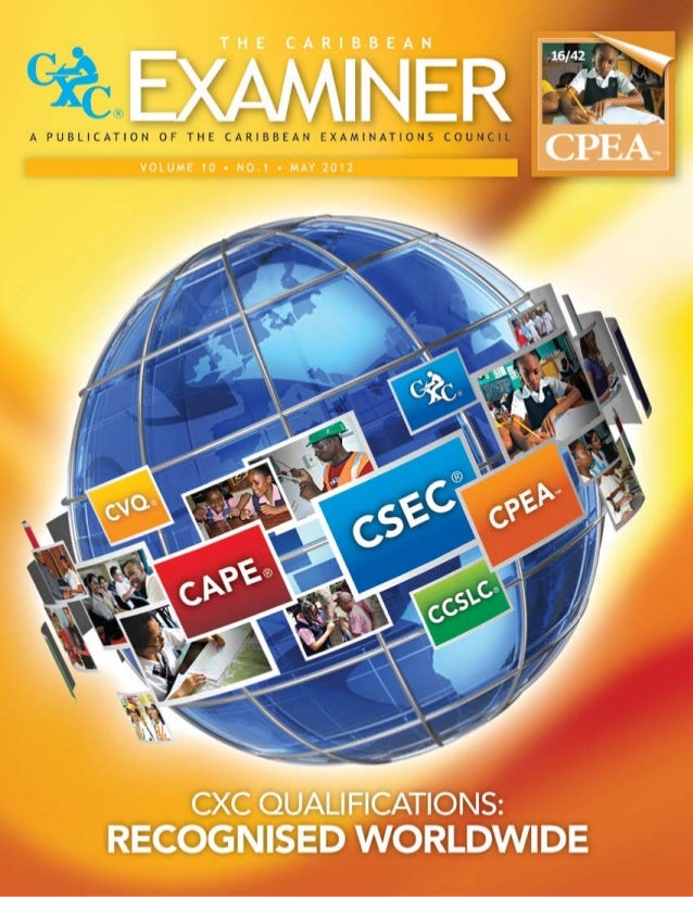 The Caribbean Examiner CXC Qualifications Recognised