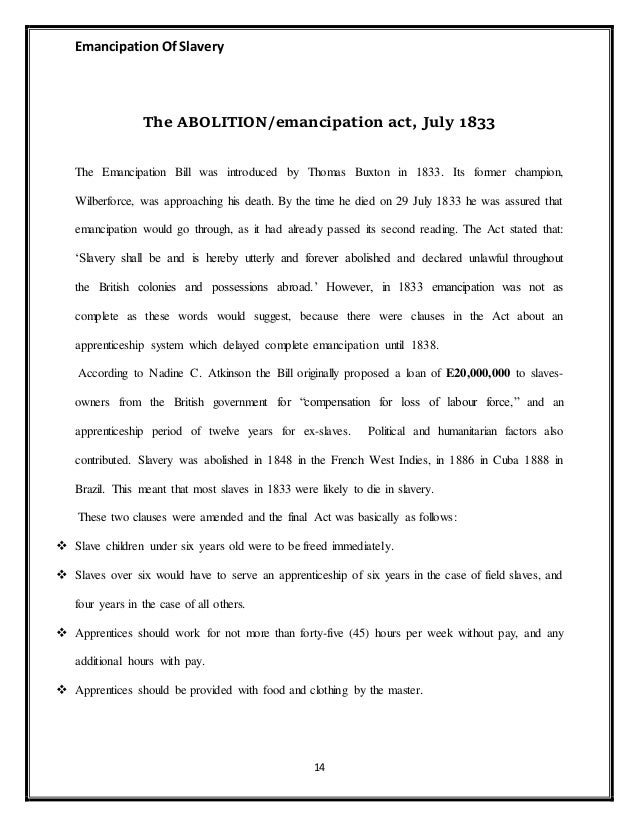 emancipation act and apprenticeship system Theme 4- the metropolitan movement towards emancipation  the metropolitan movement towards emancipation  act why was an apprenticeship system.