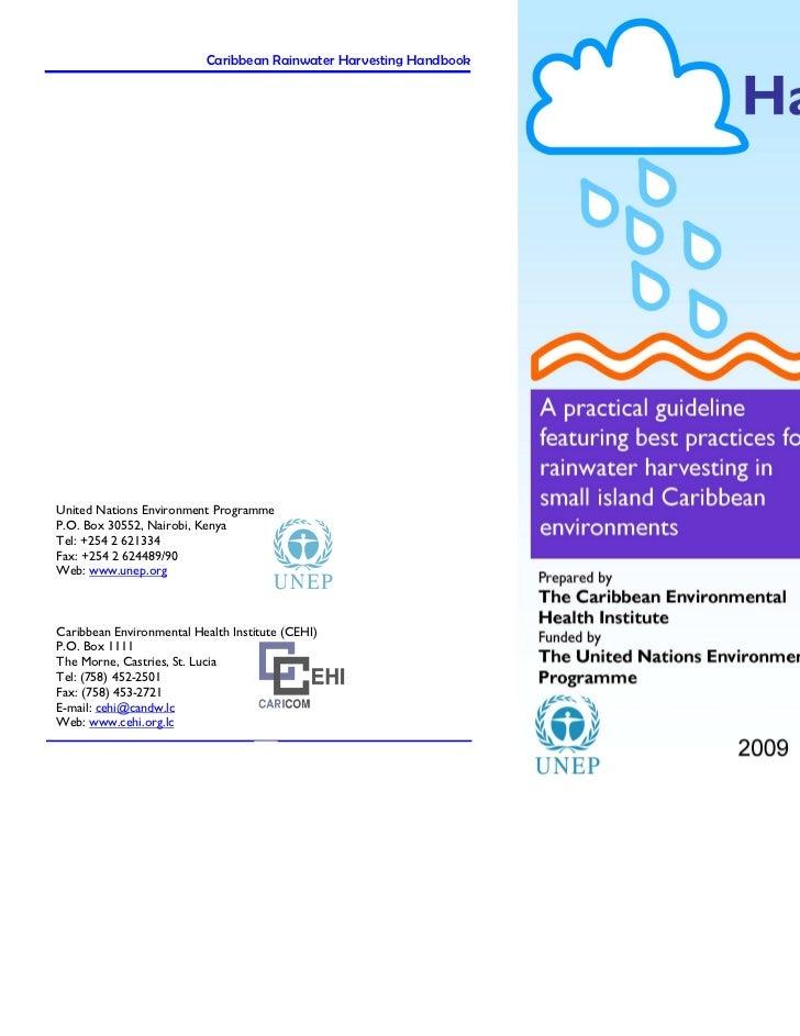 Caribbean Rainwater Harvesting Handbook   Caribbean Rainwater Harvesting HandbookUnited Nations Environment ProgrammeP.O. ...