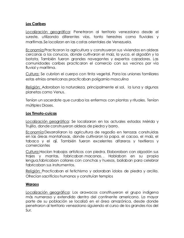Los CaribesLocalización geográfica: Penetraron al territorio venezolano desde elsureste, utilizando diferentes vías, tanto...