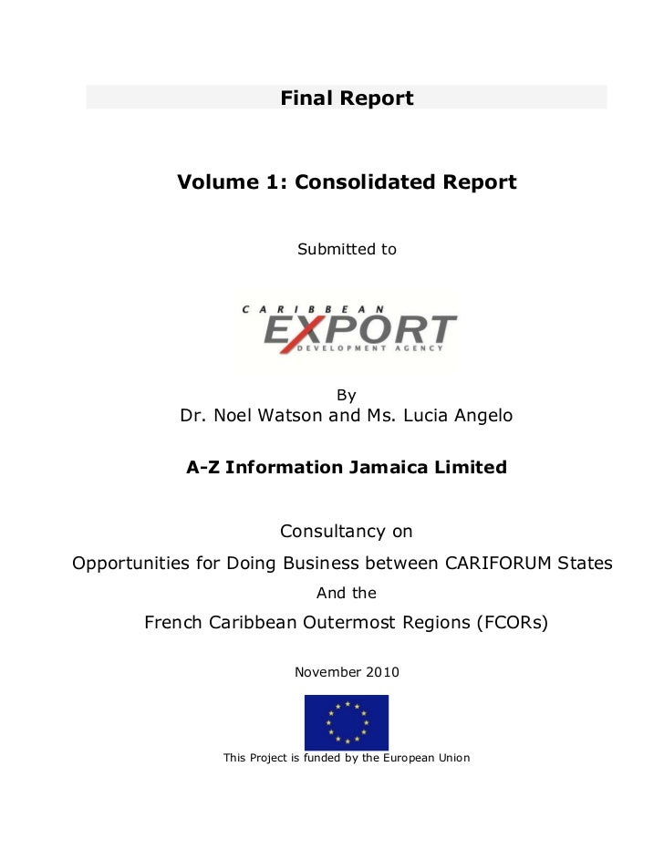 Final Report          Volume 1: Consolidated Report                            Submitted to                               ...