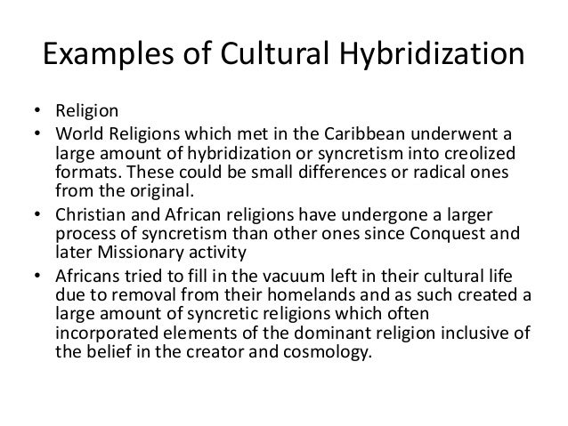 examples of cultural hybridization