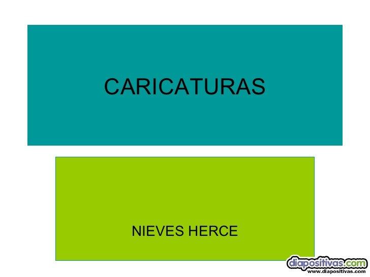 CARICATURAS NIEVES HERCE
