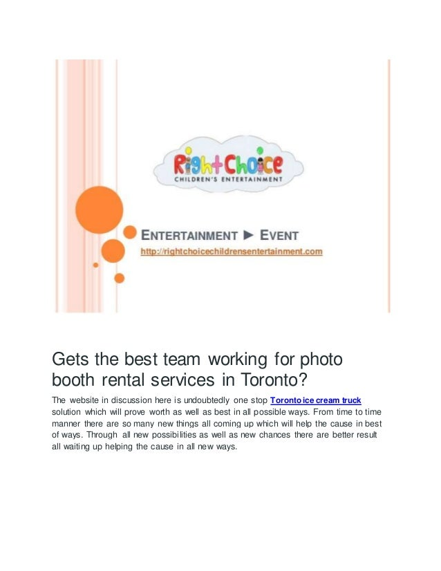 Gets the best team working for photo booth rental services in Toronto? The website in discussion here is undoubtedly one s...
