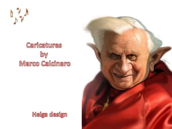 CaricaturesbyMarco Calcinaro<br />Helga design<br />