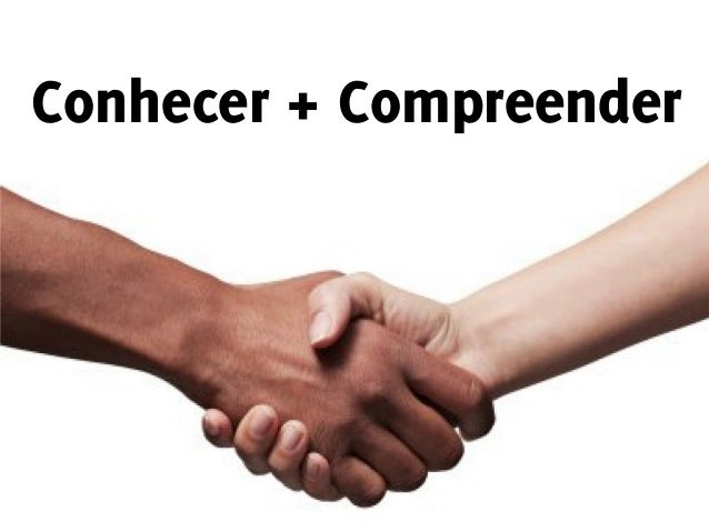 Conhecer + Compreender