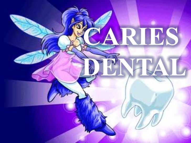 El diente y sus tejidos Tejidos duros:    Esmalte    Dentina    Cemento    Todos ellos susceptibles de padecer caries Teji...