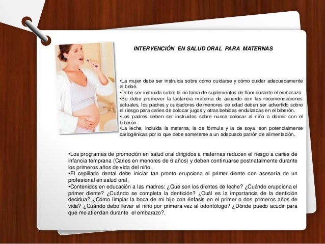 •La mujer debe ser instruida sobre cómo cuidarse y cómo cuidar adecuadamente al bebé. •Debe ser instruida sobre la no toma...