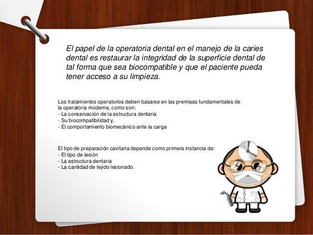 Los tratamientos operatorios deben basarse en las premisas fundamentales de la operatoria moderna, como son: - La conserva...