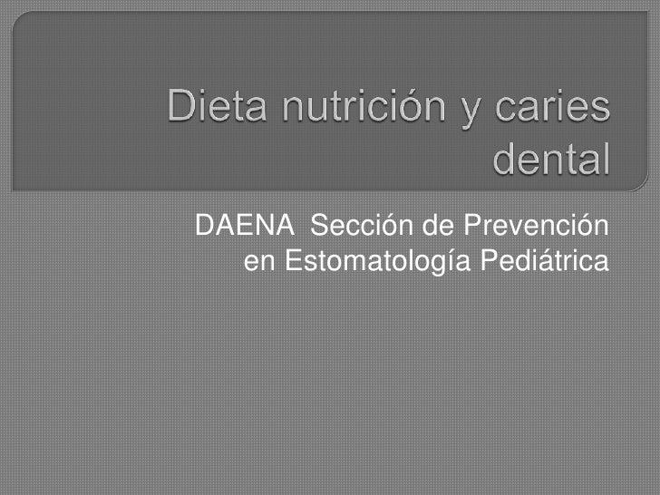 DAENA Sección de Prevención  en Estomatología Pediátrica