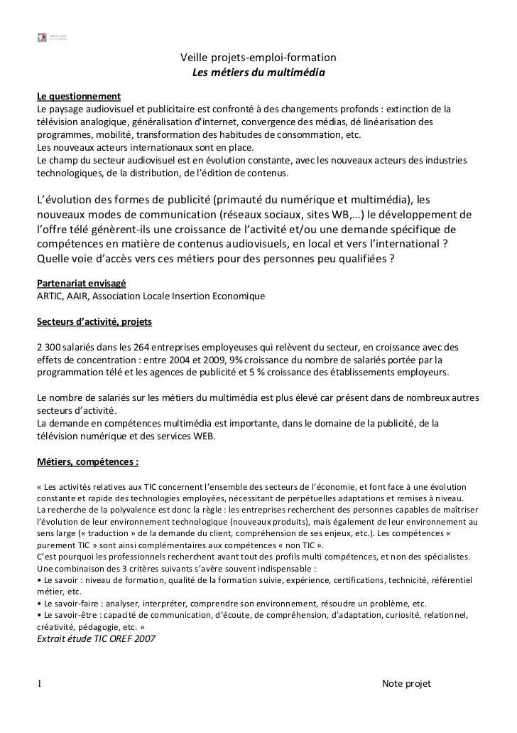 Veilleprojets‐emploi‐formation                                        Lesmétiersdumultimédia     Lequestionnement...