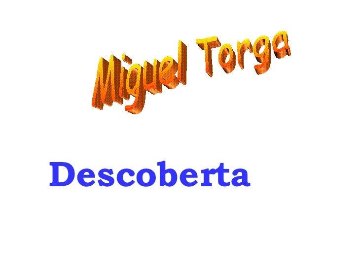 Descoberta Miguel Torga
