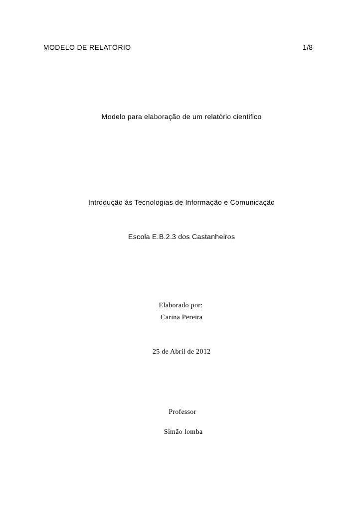 MODELO DE RELATÓRIO                                              1/8            Modelo para elaboração de um relatório cie...