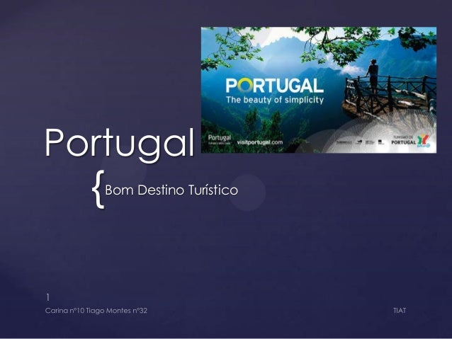 Portugal  {  Bom Destino Turístico