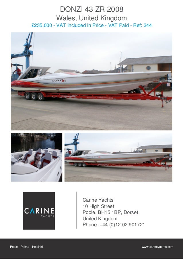DONZI 43 ZR 2008                           Wales, United Kingdom               £235,000 - VAT Included in Price - VAT Paid...