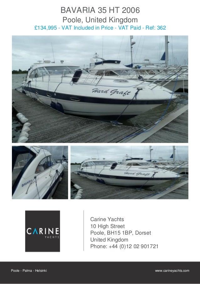 BAVARIA 35 HT 2006                           Poole, United Kingdom               £134,995 - VAT Included in Price - VAT Pa...