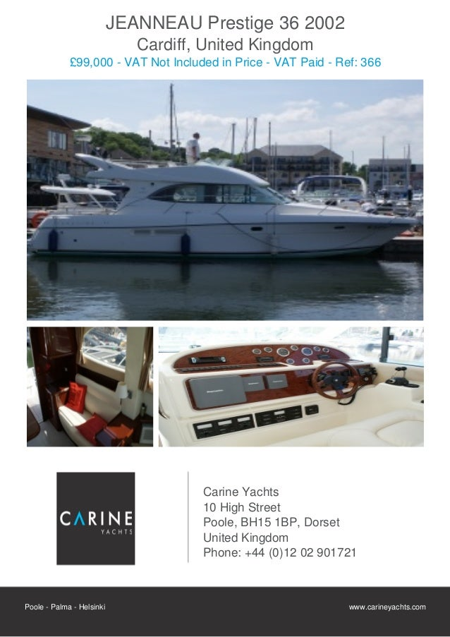 JEANNEAU Prestige 36 2002                              Cardiff, United Kingdom             £99,000 - VAT Not Included in P...