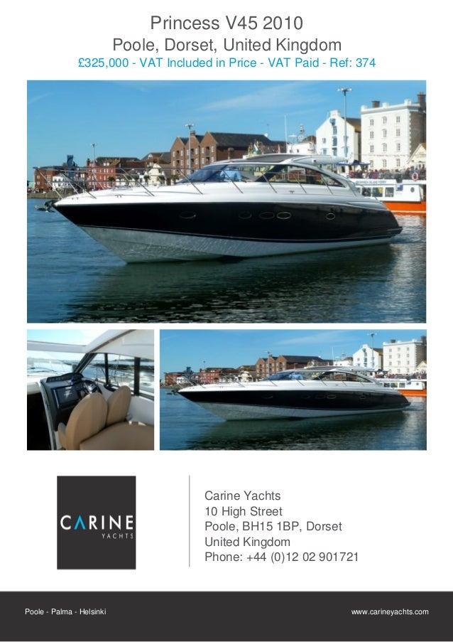 Princess V45 2010                           Poole, Dorset, United Kingdom               £325,000 - VAT Included in Price -...