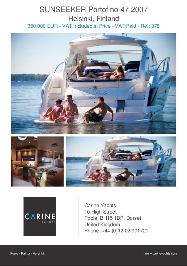 SUNSEEKER Portofino 47 2007                             Helsinki, Finland            390,000 EUR - VAT Included in Price -...