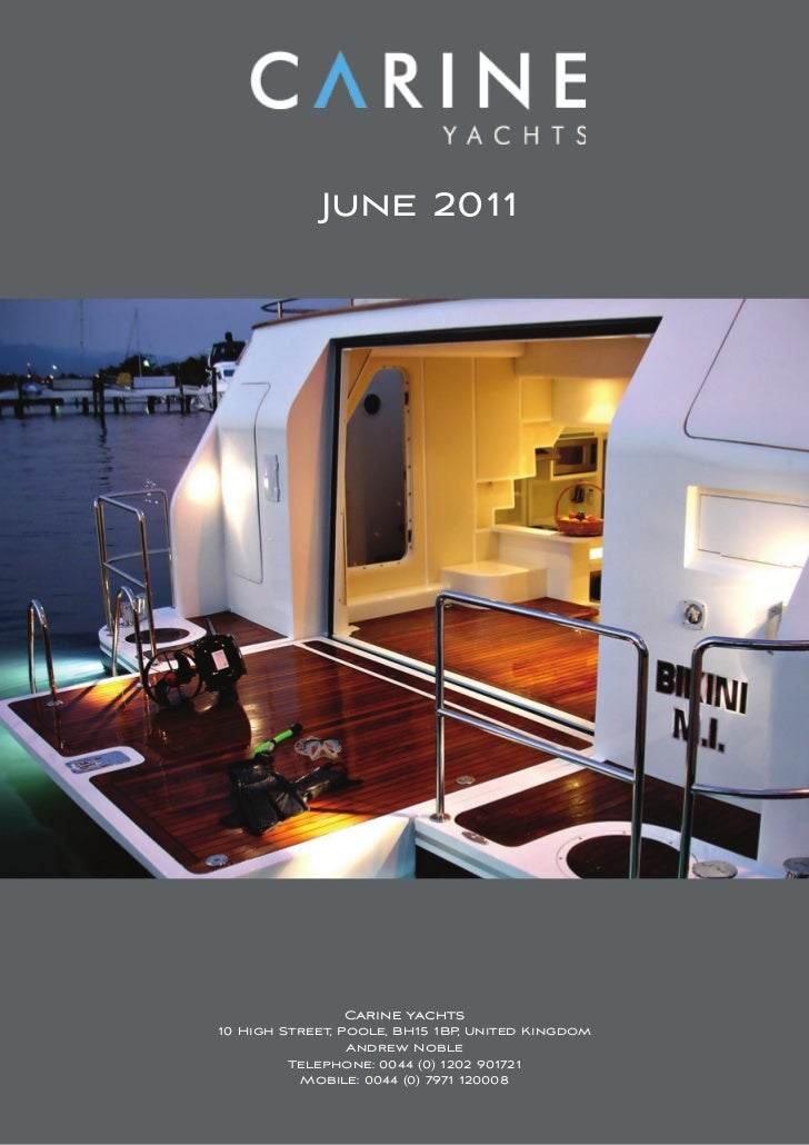 June 2011               Carine yachts10 High Street, Poole, BH15 1BP, United Kingdom                 Andrew Noble         ...