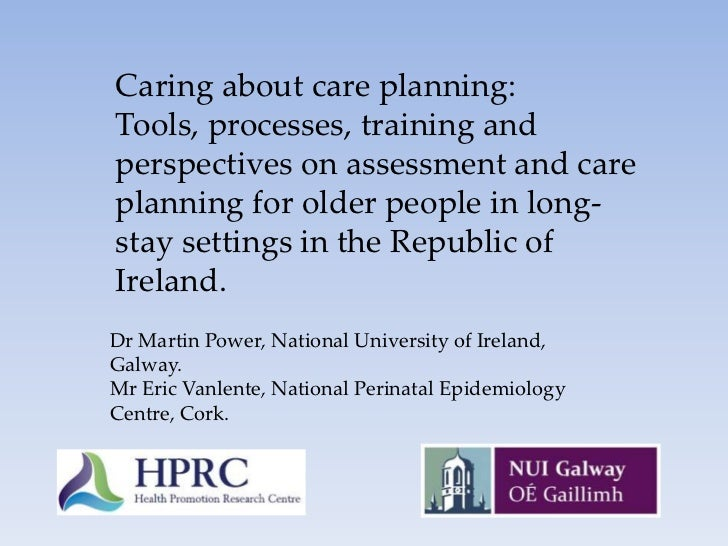 Caring about care planning, Martin Power and Eric Vanlente