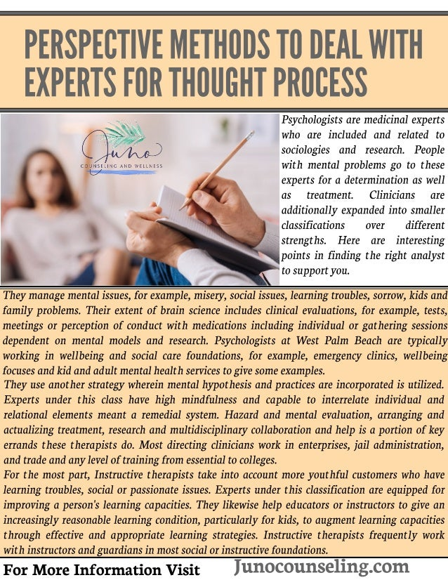 PERSPECTIVEMETHODSTODEALWITH EXPERTSFORTHOUGHTPROCESS Psychologistsaremedicinal experts who are included and related to so...