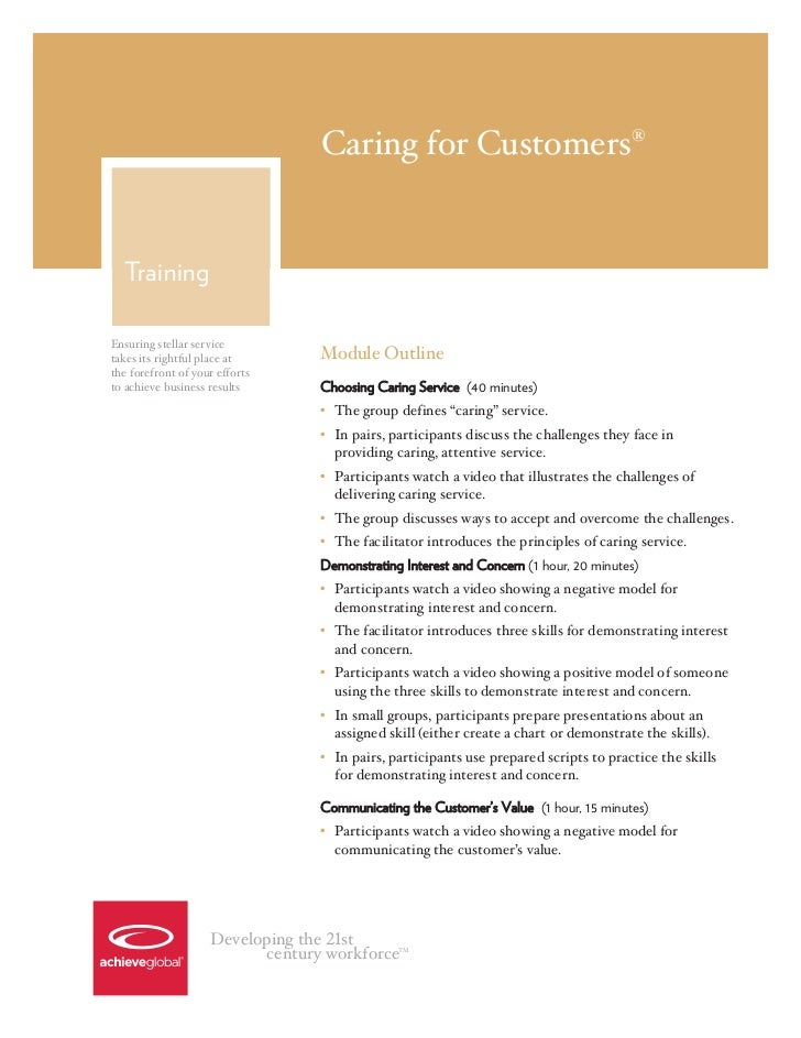 Caring for Customers®  TrainingEnsuring stellar servicetakes its rightful place at      Module Outlinethe forefront of you...