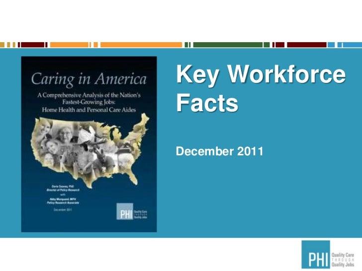 Key WorkforceFactsDecember 2011