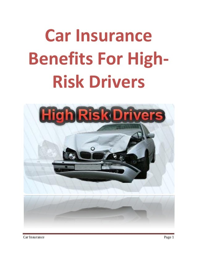 High Risk Car Insurance >> Advantages Of Car Insurance For High Risk Drivers