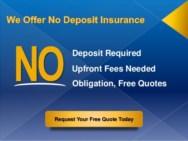 Cheap car insurance no deposit required fix slot machine and dice