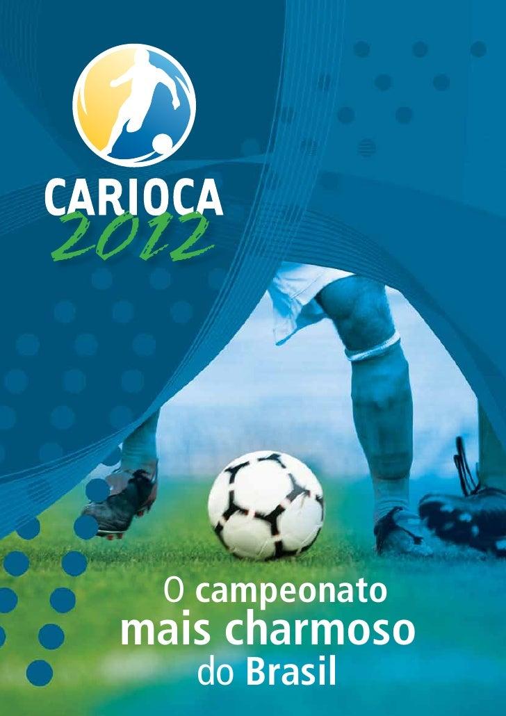 2012  O campeonato mais charmoso    do Brasil