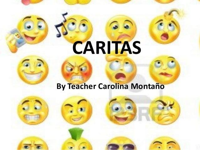 CARITASBy Teacher Carolina Montaño