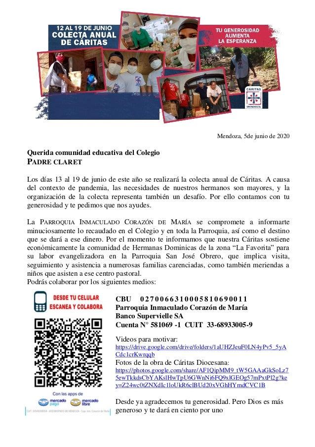 Mendoza, 5de junio de 2020 Querida comunidad educativa del Colegio PADRE CLARET Los días 13 al 19 de junio de este año se ...