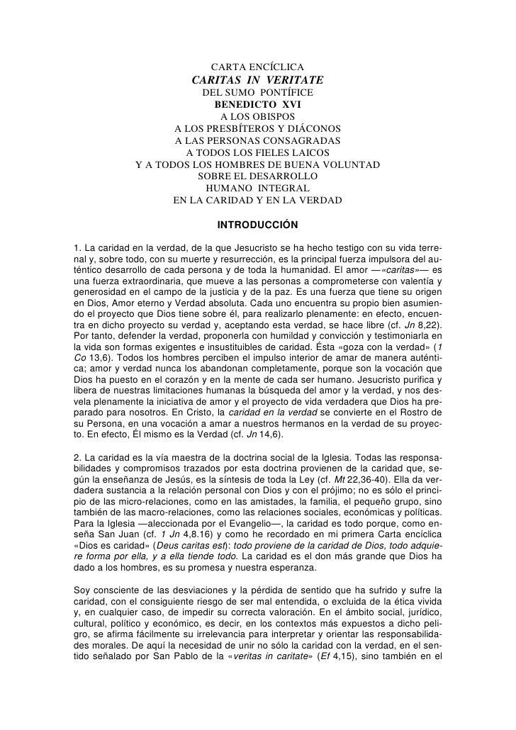 CARTA ENCÍCLICA                             CARITAS IN VERITATE                           DEL SUMO PONTÍFICE              ...