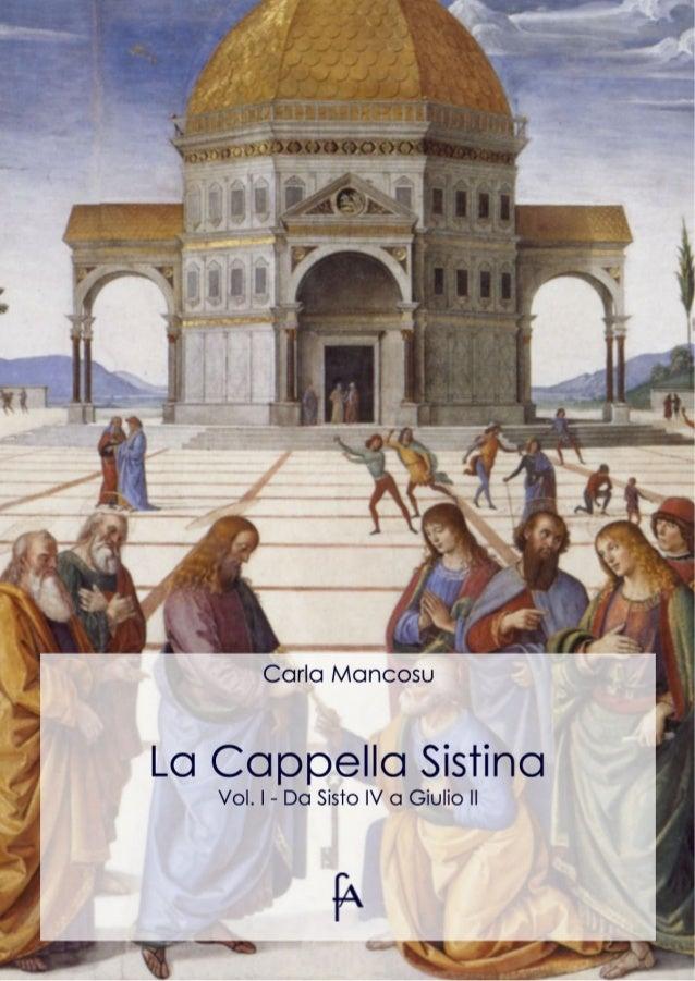 Carla MancosuLa Cappella SistinaVol. I - Da Sisto IV a Giulio II        eBook per larte          uniniziativa