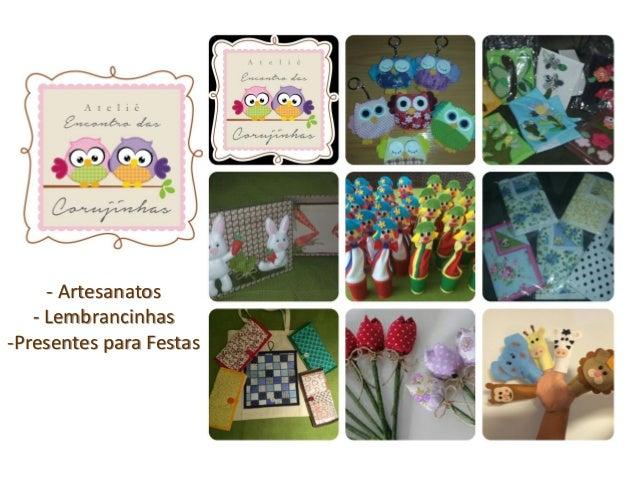 - Artesanatos - Lembrancinhas -Presentes para Festas