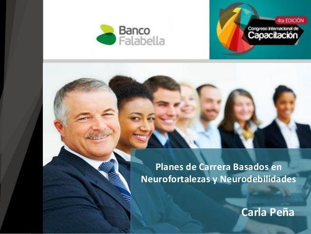 Carla Peña Planes de Carrera Basados en Neurofortalezas y Neurodebilidades