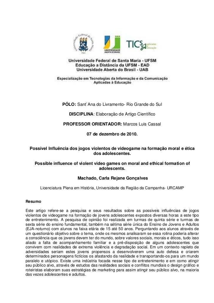 PÓLO: Sant`Ana do Livramento- Rio Grande do Sul                        DISCIPLINA: Elaboração de Artigo Científico        ...