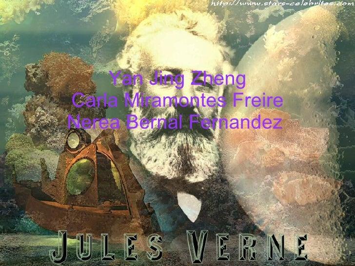 Yan Jing Zheng Carla Miramontes Freire Nerea Bernal Fernandez