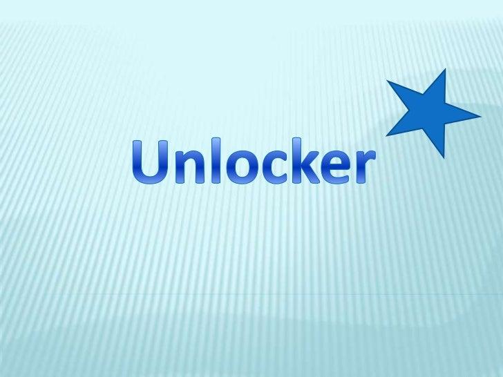 Unlocker<br />